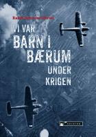Vi var barn i Bærum under krigen