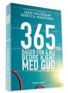 365 dager for å bli bedre kjent med Gud
