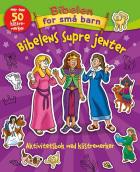 Bibelens supre jenter. Aktivitetsbok med klistremerker