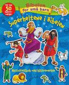 Superheltene i Bibelen. Aktivitetsbok med klistremerker