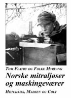 Norske mitraljøser og maskingeværer