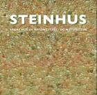 Steinhus = Hus i natursten = Naturstenshuse = Luonnonkivitaloja