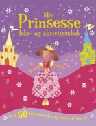Min prinsesse. Leke- og aktivitetsbok