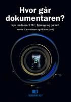 Hvor går dokumentaren?
