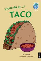 Visste du at ...? Taco
