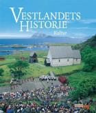 Vestlandets historie. Bd. 3