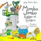 Mimbo Jimbo bygger et fyrtårn