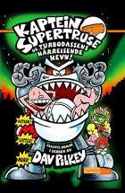 Kaptein Supertruse og turbodassens hårreisende hevn!