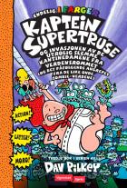 Kaptein Supertruse og invasjonen av de utrolig slemme kantinedamene fra verdensrommet (og det påfølgende angrepet fra de like onde zombie-nerdene)