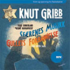 Knut Gribb ; Knut Gribb : gullets forbannelse