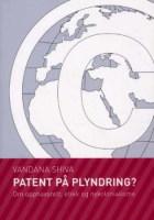 Patent på plyndring?