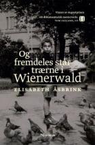 Og fremdeles står trærne i Wienerwald