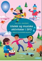 Utelek og musiske aktiviteter i SFO