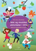 Mat og musiske aktiviteter i SFO