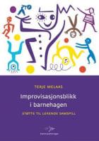 Improvisasjonsblikk i barnehagen