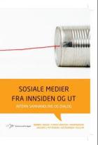 Sosiale medier fra innsiden og ut
