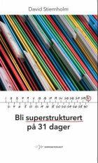 Bli superstrukturert på 31 dager