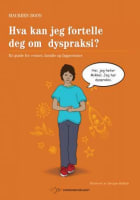 Hva kan jeg fortelle deg om dyspraksi?