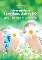 Introverte barn i barnehage, skole og SFO
