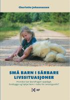 Små barn i sårbare livssituasjoner