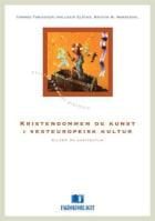 Kristendommen og kunst i vesteuropeisk kultur