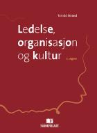 Ledelse, organisasjon og kultur
