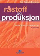 Råstoff og produksjon