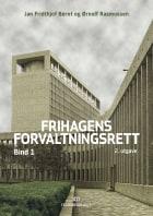 Frihagens forvaltningsrett. Bd. 1
