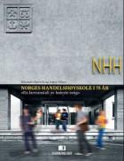 Norges Handelshøyskole i 75 år - «en læreanstalt av høieste rang»