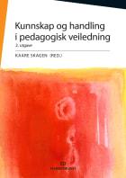 Kunnskap og handling i pedagogisk veiledning