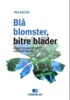 Blå blomster, bitre blader