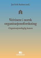 Veivisere i norsk organisasjonsforskning