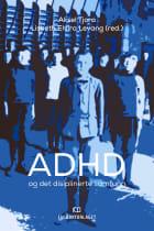 ADHD og det disiplinerte samfunn