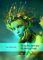 Fantastisk litteratur for barn og unge