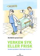 Verken syk eller frisk