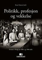 Politikk, profesjon og vekkelse
