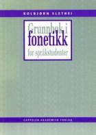 Grunnbok i fonetikk for språkstudenter