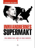 Innvandrernes supermakt