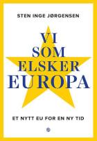 Vi som elsker Europa