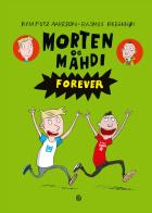 Morten og Mahdi forever