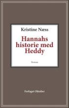 Hannahs historie med Heddy