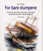 For bare stumpene