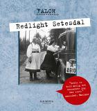 Redlight Setesdal