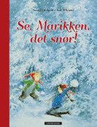Se, Marikken, det snør