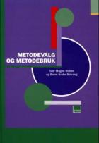 Metodevalg og metodebruk