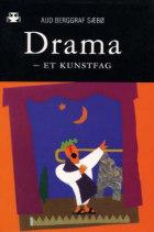 Drama  - et kunstfag