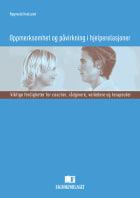 Oppmerksomhet og påvirkning i hjelperelasjoner