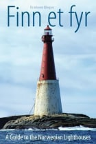 Finn et fyr = A guide to the Norwegian lighthouses