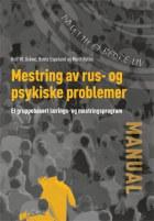 Mestring av rus-  og psykiske problemer