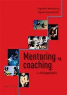 Mentoring og coaching i et læringsperspektiv